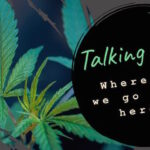 Talking THC: Where do we go from here?